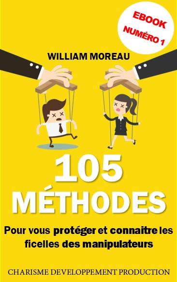Comment manipuler les gens - 105 Méthodes