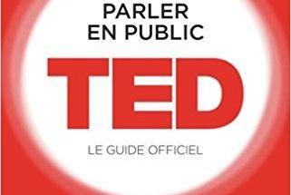 Parler en public - Conférence TED de Chris Anderson - Résumé et Avis