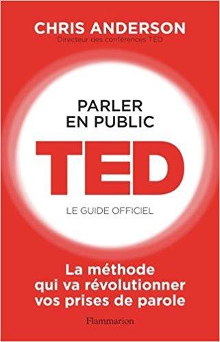 Parler en public – Conférence TED de Chris Anderson – Résumé et Avis