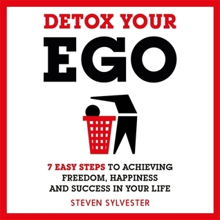 Detox your ego - Avis et Résumé du livre