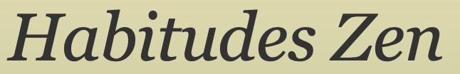 habitudes zen olivier roland