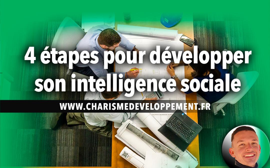 4 étapes pour développer son intelligence sociale