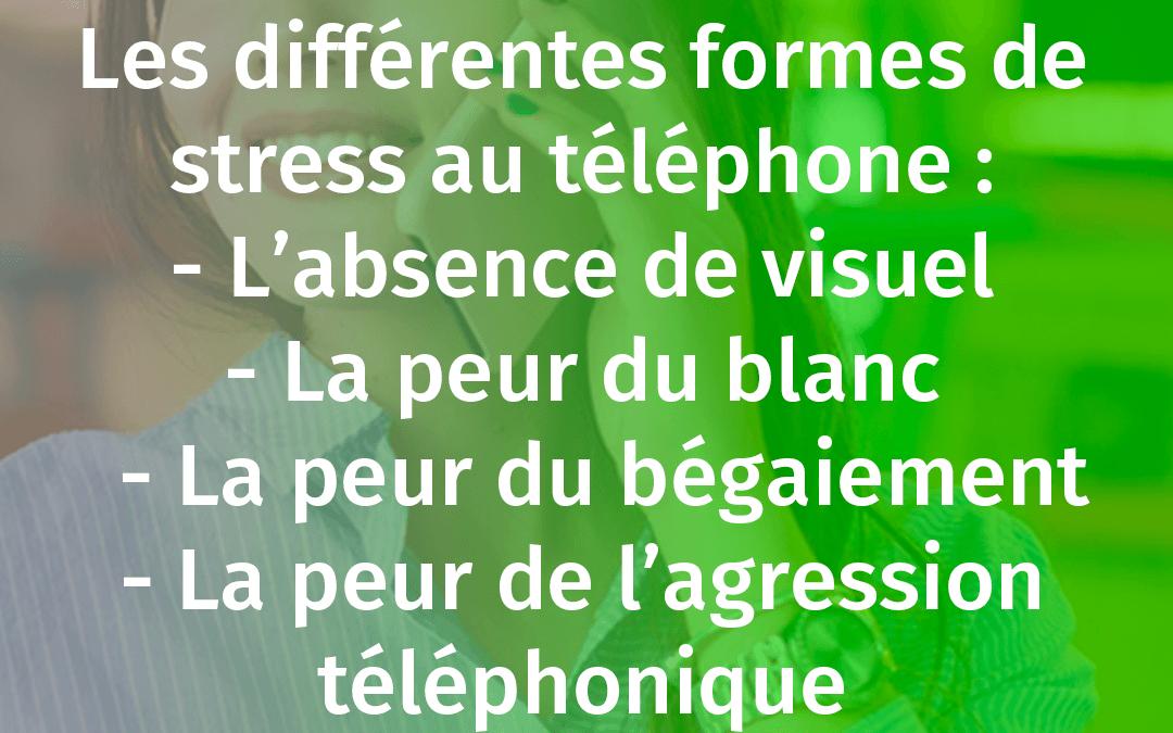 NE PLUS STRESSER AU TÉLÉPHONE SOLUTION