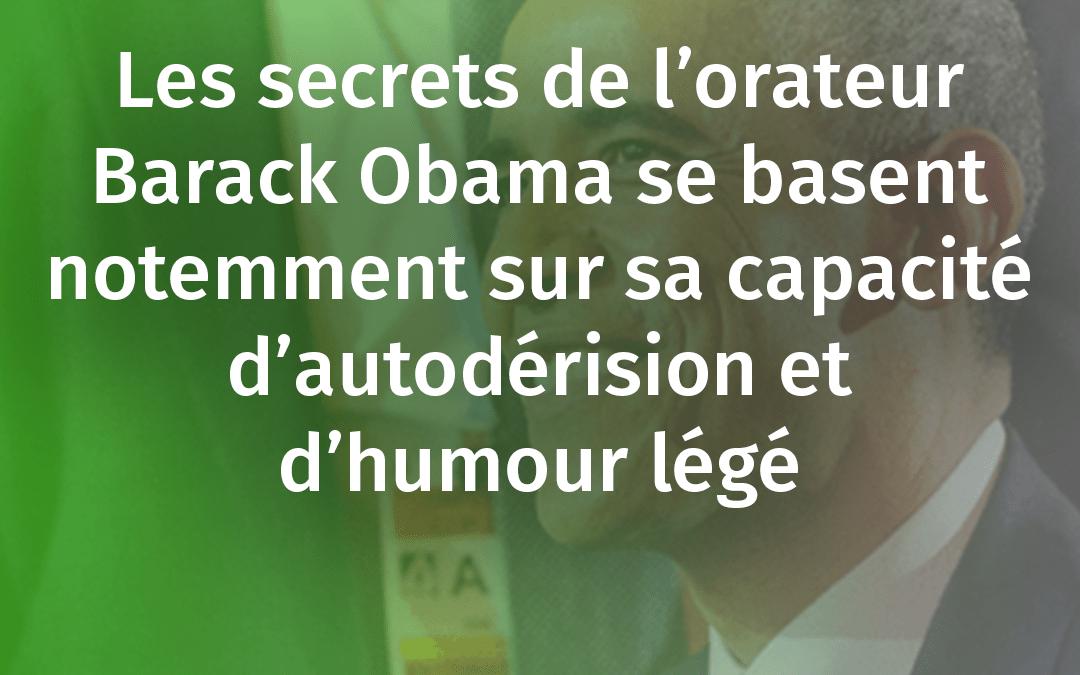 ORATEUR BARACK OBAMA LES SECRETS DE SON HUMOUR