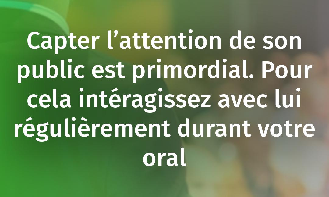 COMMENT CAPTER L'ATTENTION DU PUBLIC RAPIDEMENT
